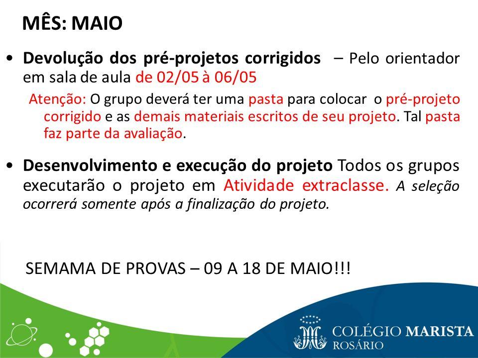 SEMAMA DE PROVAS – 09 A 18 DE MAIO!!!