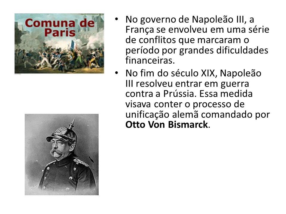 No governo de Napoleão III, a França se envolveu em uma série de conflitos que marcaram o período por grandes dificuldades financeiras.