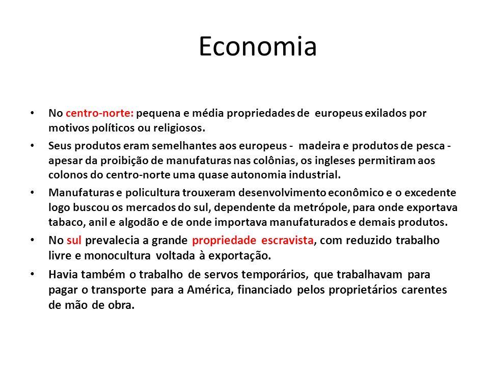 Economia No centro-norte: pequena e média propriedades de europeus exilados por motivos políticos ou religiosos.