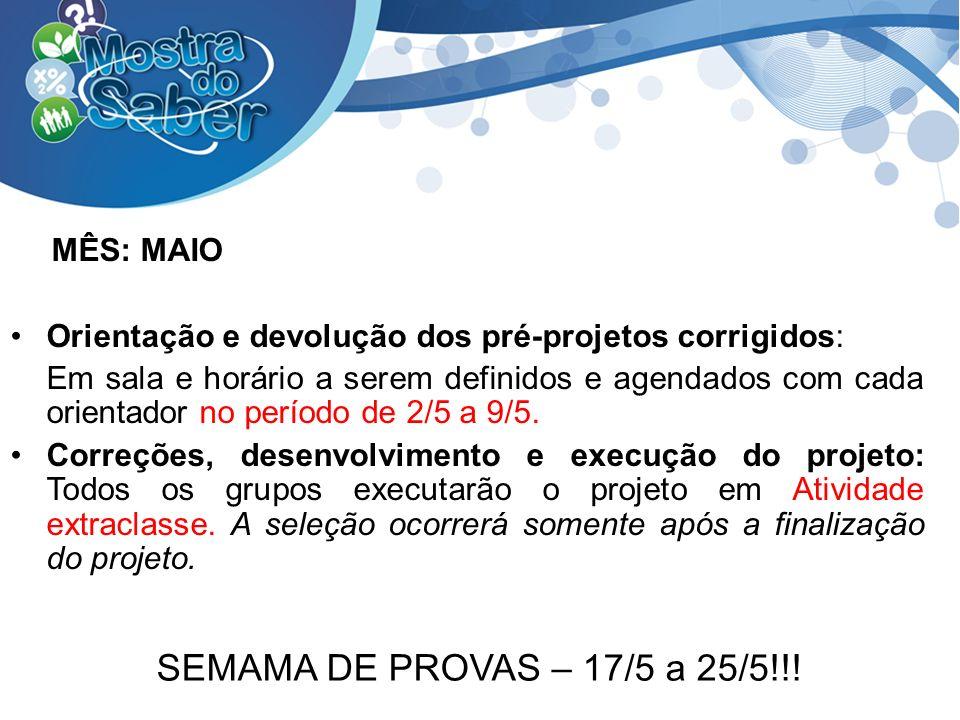 MÊS: MAIO SEMAMA DE PROVAS – 17/5 a 25/5!!!