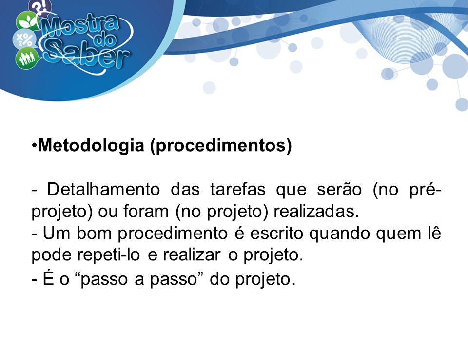 Metodologia (procedimentos)