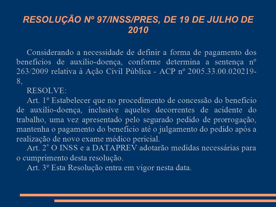 RESOLUÇÃO Nº 97/INSS/PRES, DE 19 DE JULHO DE 2010