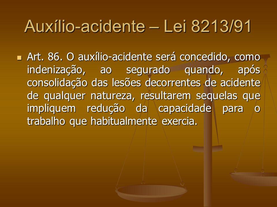 Auxílio-acidente – Lei 8213/91