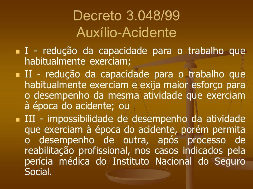 Decreto 3.048/99 Auxílio-Acidente