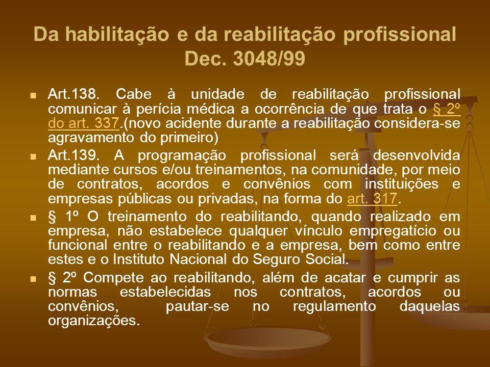 Da habilitação e da reabilitação profissional Dec. 3048/99