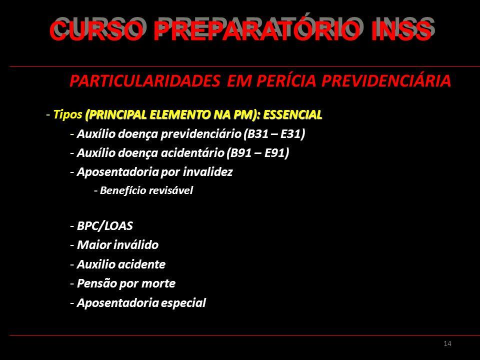 CURSO PREPARATÓRIO INSS PARTICULARIDADES EM PERÍCIA PREVIDENCIÁRIA