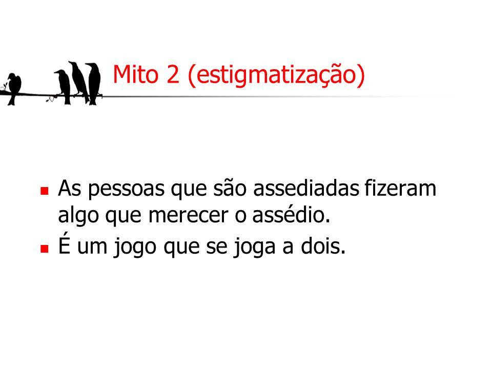 Mito 2 (estigmatização)