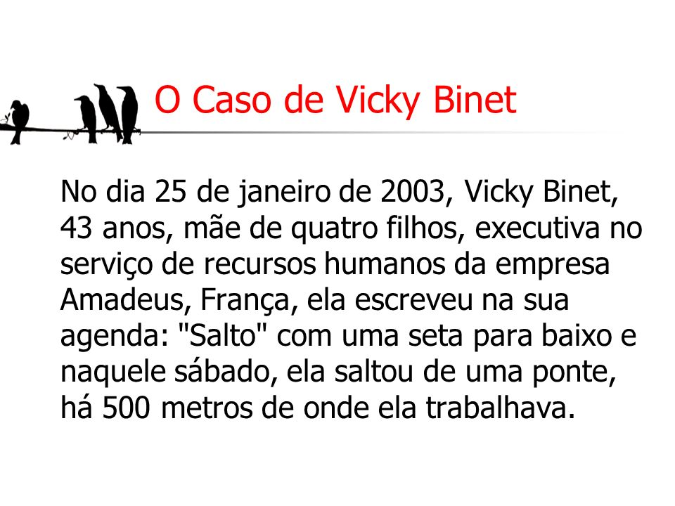 O Caso de Vicky Binet