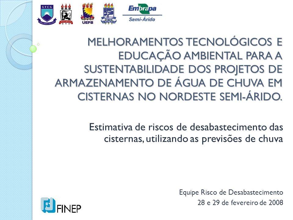 MELHORAMENTOS TECNOLÓGICOS E EDUCAÇÃO AMBIENTAL PARA A SUSTENTABILIDADE DOS PROJETOS DE ARMAZENAMENTO DE ÁGUA DE CHUVA EM CISTERNAS NO NORDESTE SEMI-ÁRIDO.