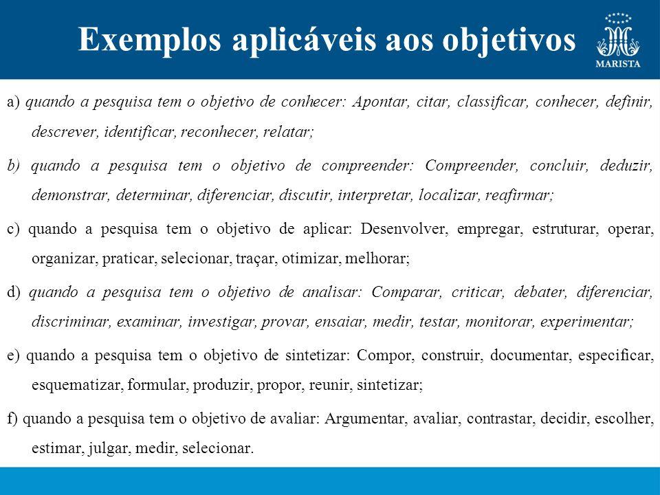 Exemplos aplicáveis aos objetivos