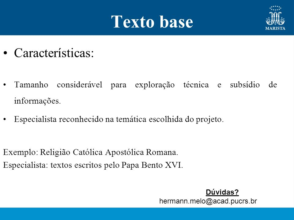 Texto base Características: