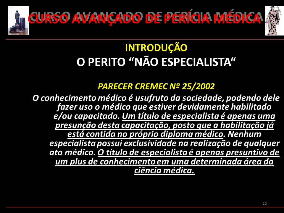 CURSO AVANÇADO DE PERÍCIA MÉDICA O PERITO NÃO ESPECIALISTA