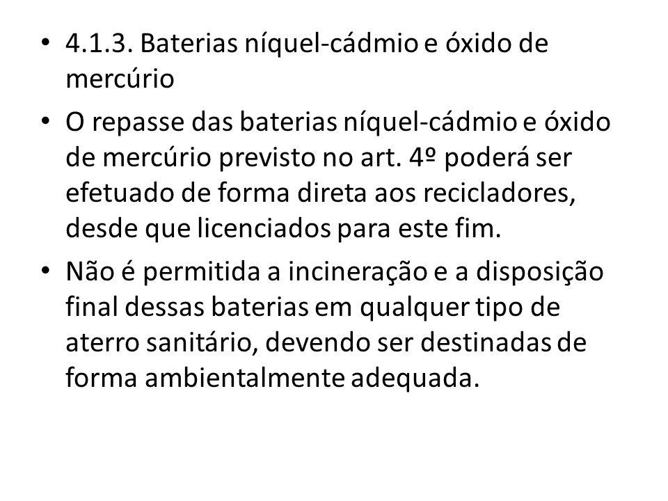 4.1.3. Baterias níquel-cádmio e óxido de mercúrio