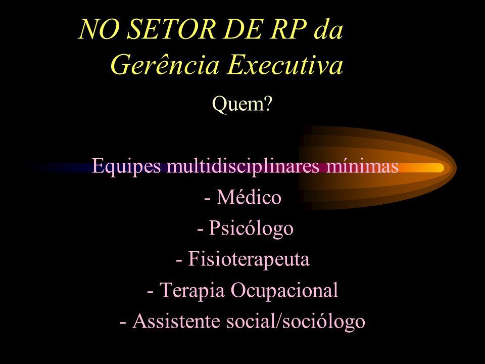 NO SETOR DE RP da Gerência Executiva