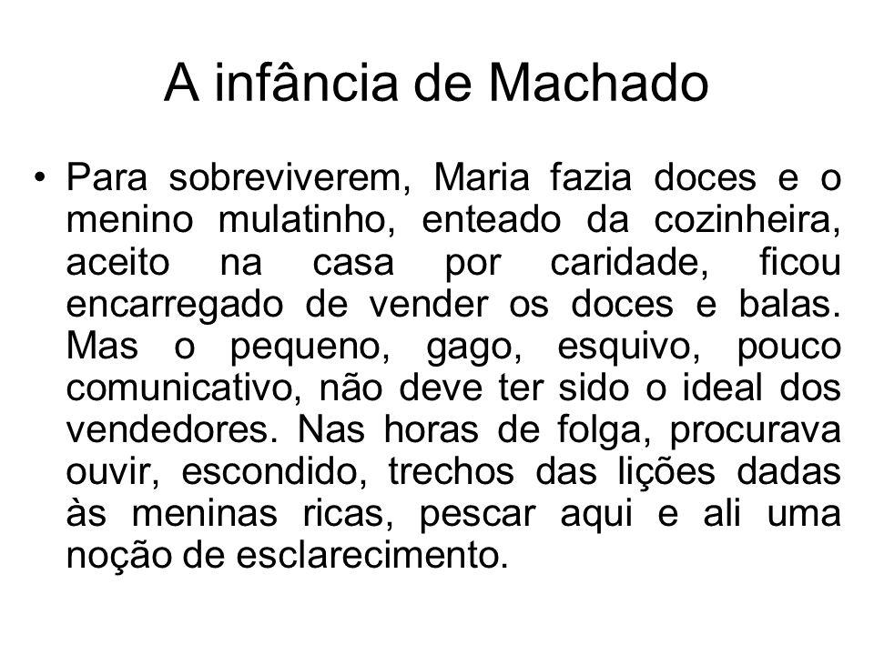 A infância de Machado
