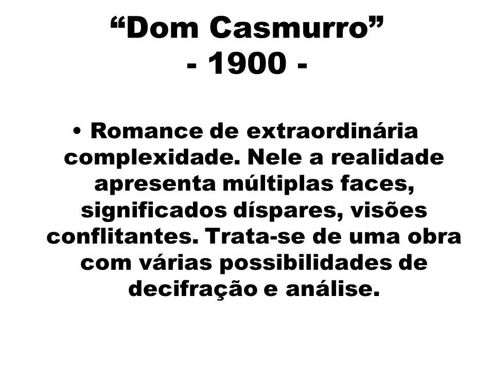 Dom Casmurro - 1900 -