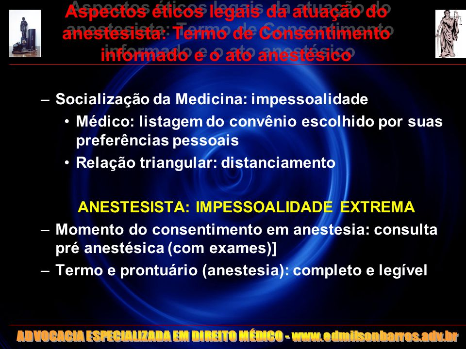 Aspectos éticos legais da atuação do anestesista: Termo de Consentimento informado e o ato anestésico