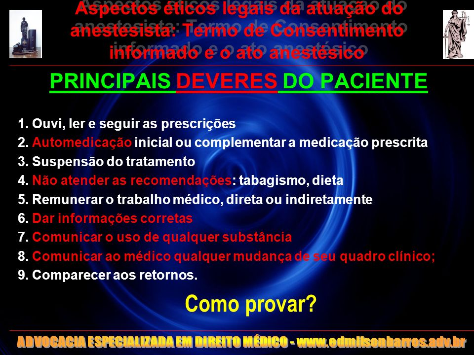 Como provar PRINCIPAIS DEVERES DO PACIENTE