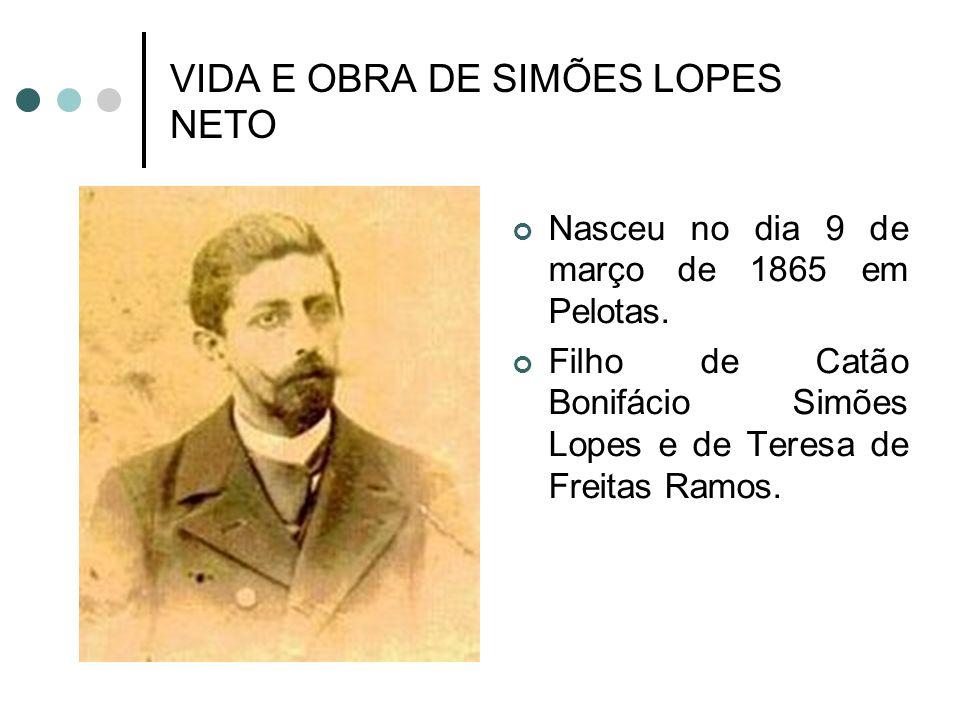 VIDA E OBRA DE SIMÕES LOPES NETO