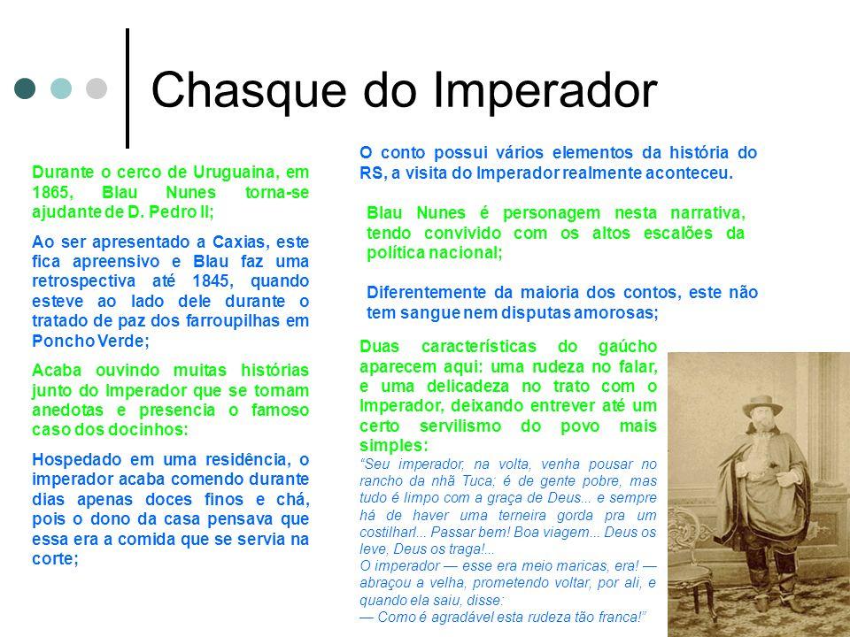 Chasque do Imperador O conto possui vários elementos da história do RS, a visita do Imperador realmente aconteceu.
