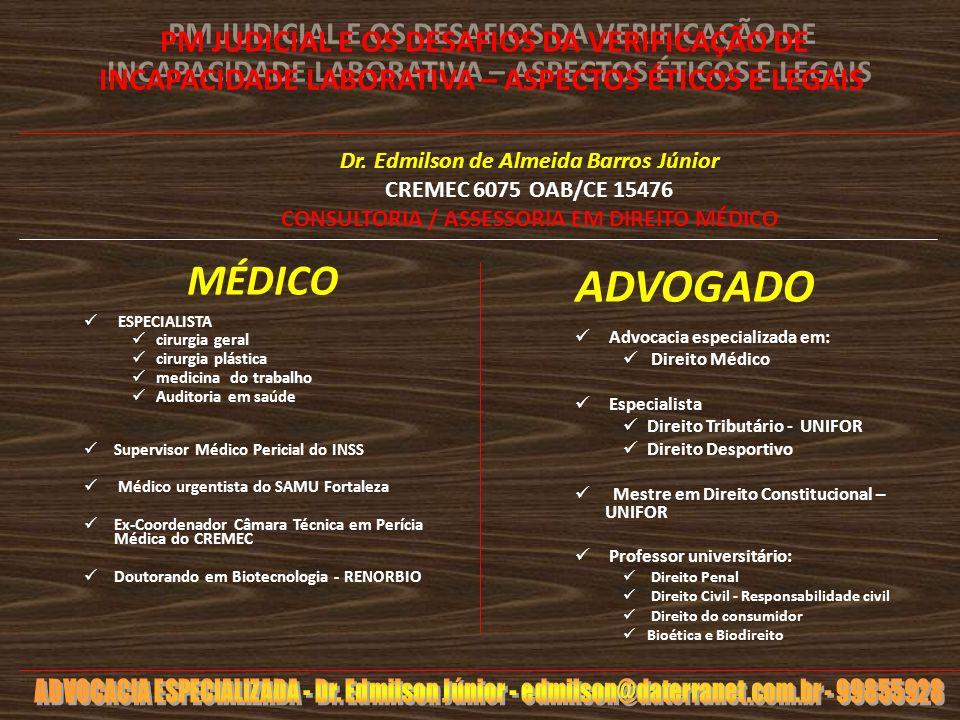 PM JUDICIAL E OS DESAFIOS DA VERIFICAÇÃO DE INCAPACIDADE LABORATIVA – ASPECTOS ÉTICOS E LEGAIS
