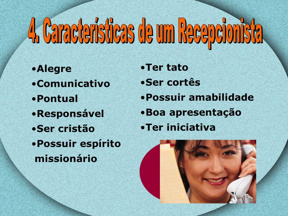 4. Características de um Recepcionista