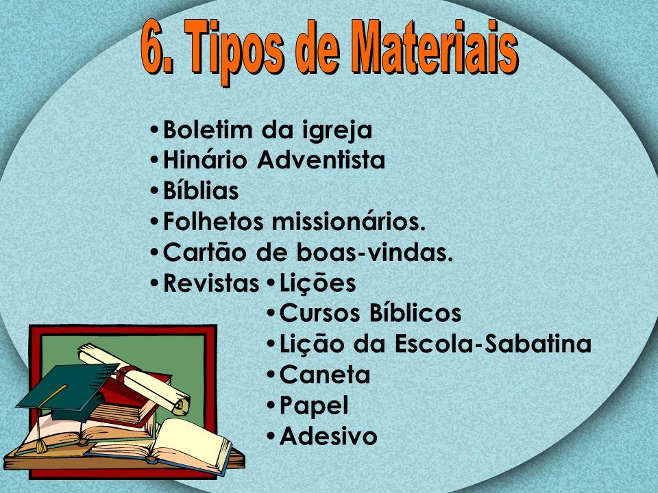 6. Tipos de Materiais Boletim da igreja Hinário Adventista Bíblias