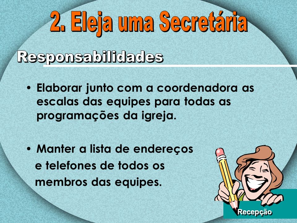 2. Eleja uma Secretária Responsabilidades