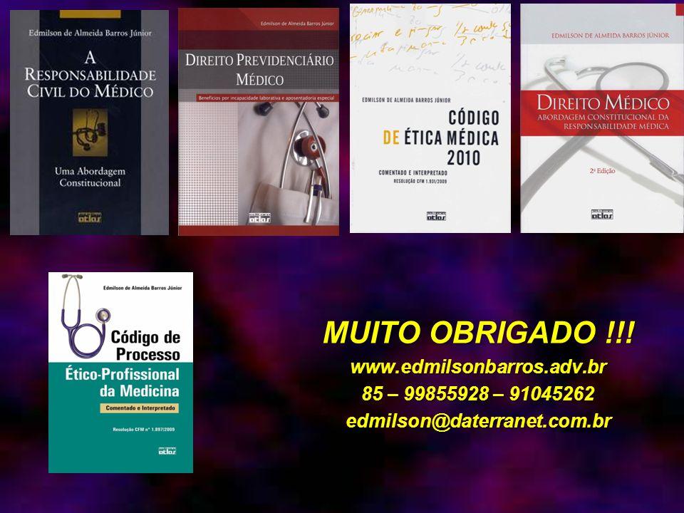 MUITO OBRIGADO !!! www.edmilsonbarros.adv.br 85 – 99855928 – 91045262