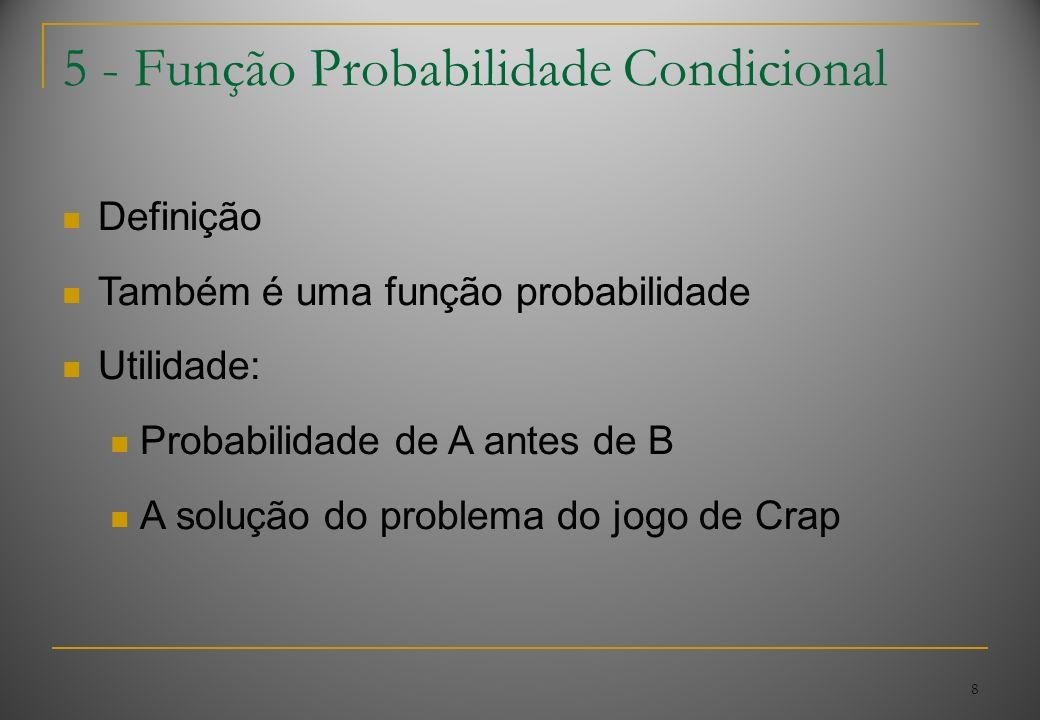 5 - Função Probabilidade Condicional