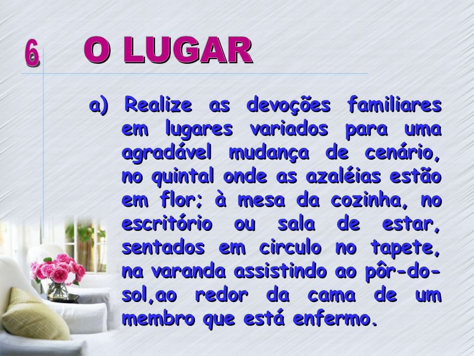 O LUGAR 6.
