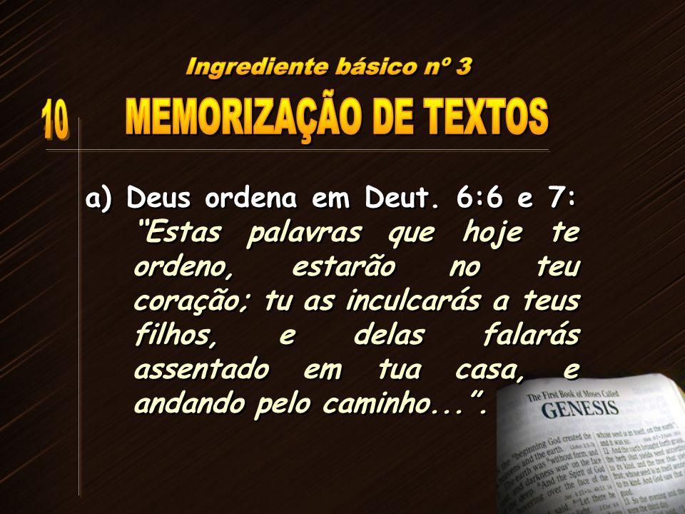 Ingrediente básico nº 3 MEMORIZAÇÃO DE TEXTOS 10