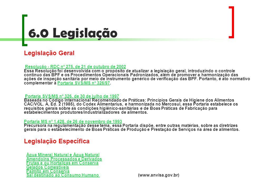 6.0 Legislação Legislação Geral