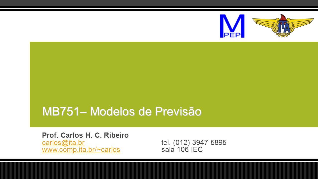 MB751– Modelos de Previsão