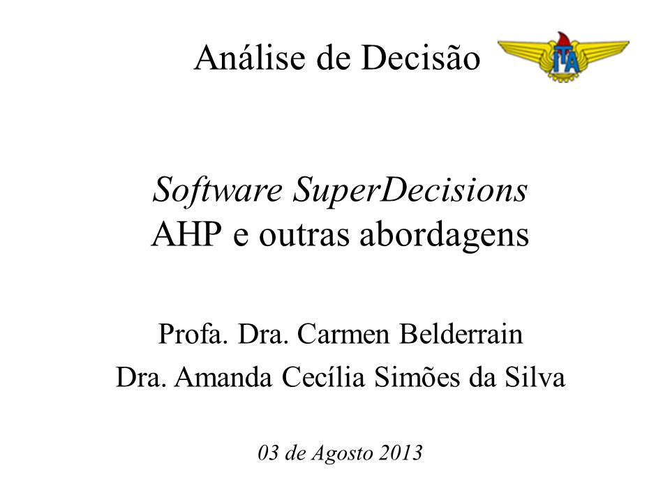 Software SuperDecisions AHP e outras abordagens