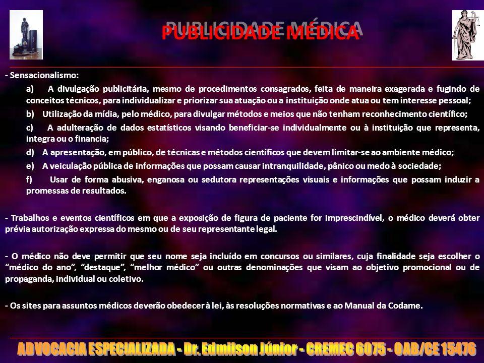 PUBLICIDADE MÉDICA - Sensacionalismo: