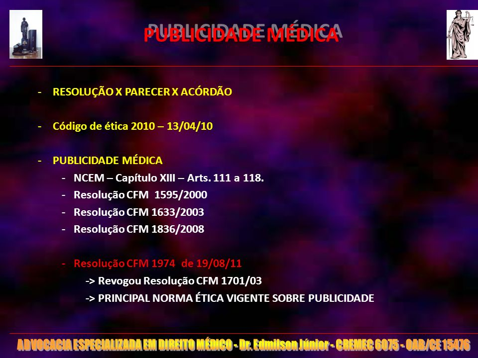 PUBLICIDADE MÉDICA RESOLUÇÃO X PARECER X ACÓRDÃO