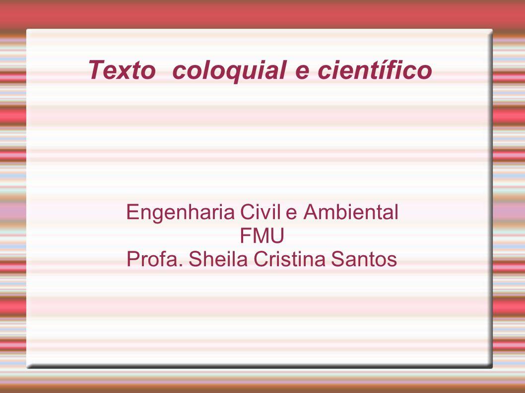 Texto coloquial e científico