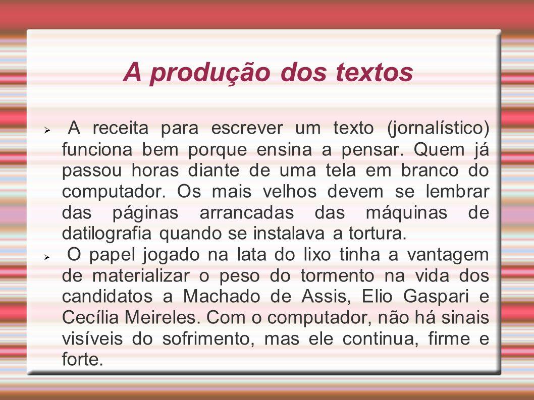 A produção dos textos