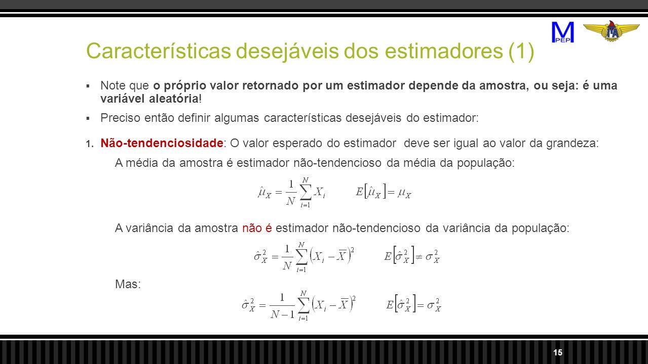 Características desejáveis dos estimadores (1)