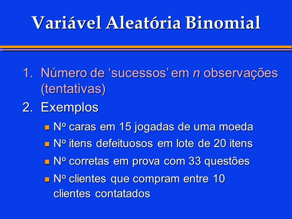 Variável Aleatória Binomial