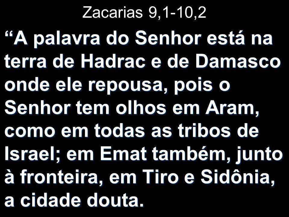 Zacarias 9,1-10,2