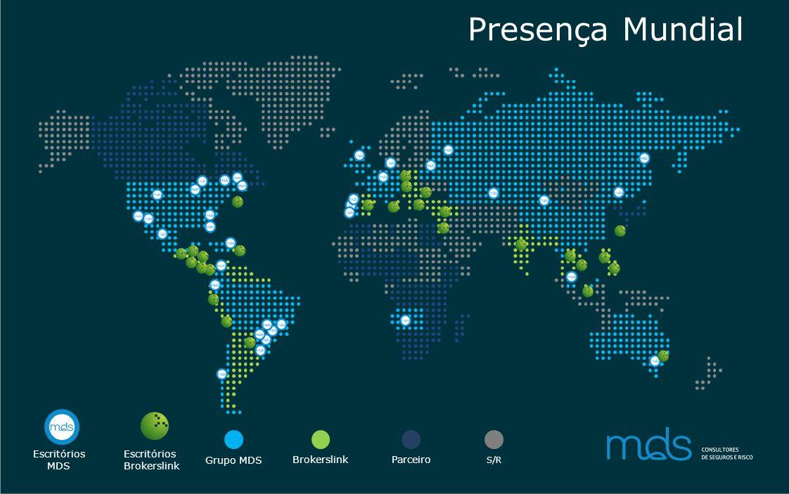 Presença Mundial Escritórios MDS Escritórios Brokerslink Grupo MDS