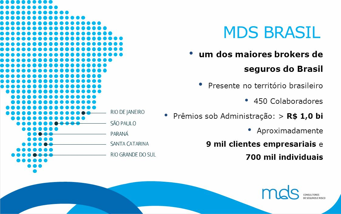 MDS BRASIL um dos maiores brokers de seguros do Brasil