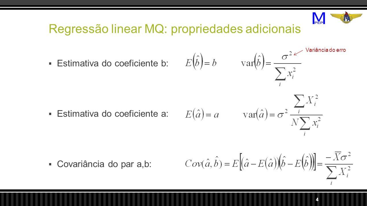 Regressão linear MQ: propriedades adicionais