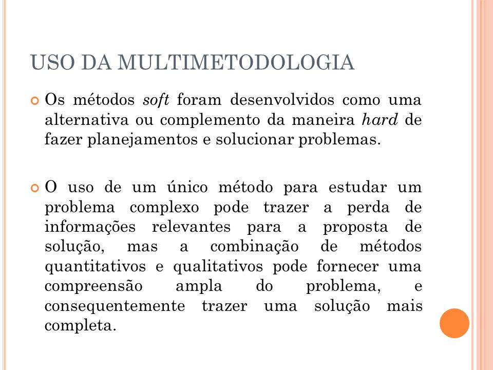 USO DA MULTIMETODOLOGIA