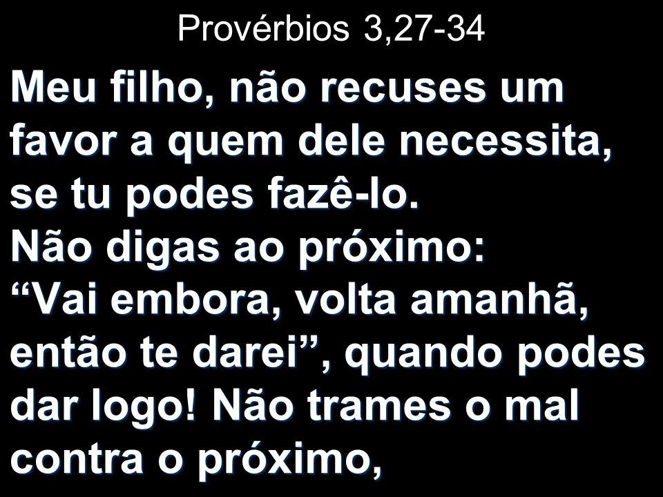 Provérbios 3,27-34