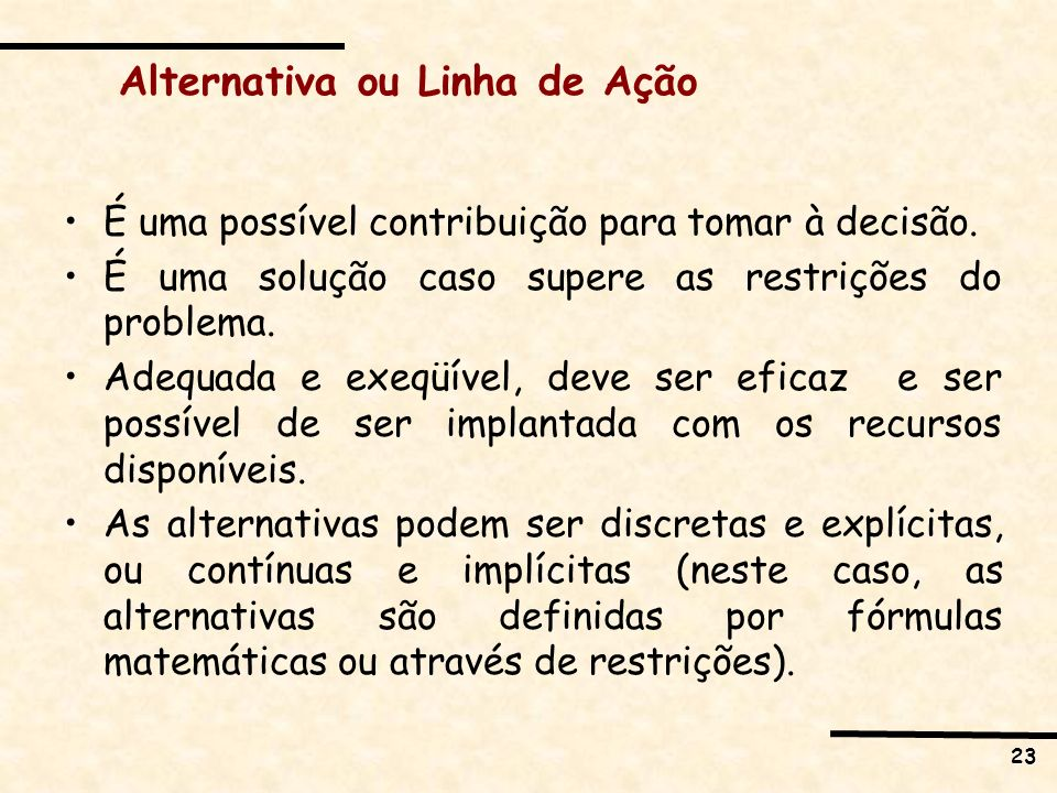Alternativa ou Linha de Ação