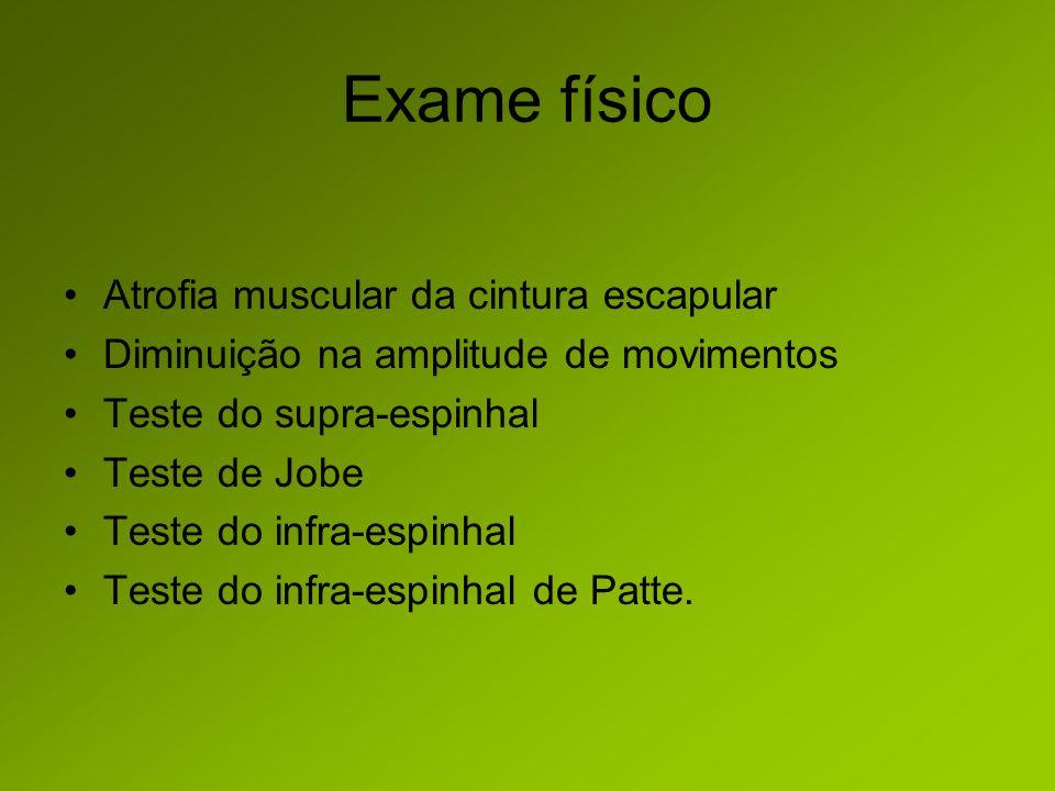 Exame físico Atrofia muscular da cintura escapular