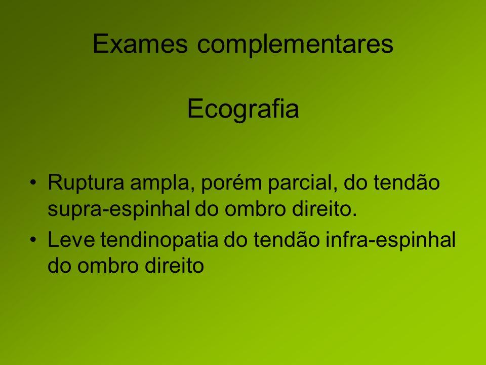 Exames complementares Ecografia